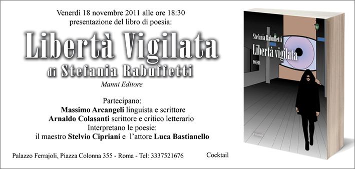 Libertà Vigilata, Stefania Rabuffetti, presentazione ROMA